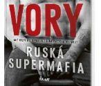 Vory. Ruská supermafia