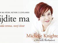 Michelle Knightová a Michelle Burfordová : Nájdite ma