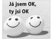 Ja som OK, ty si OK