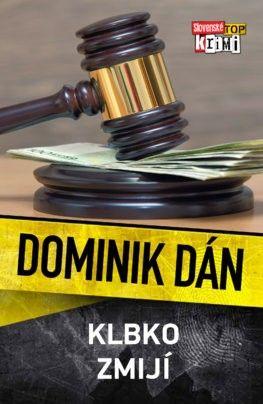 Dominik Dán a jeho Klbko zmijí