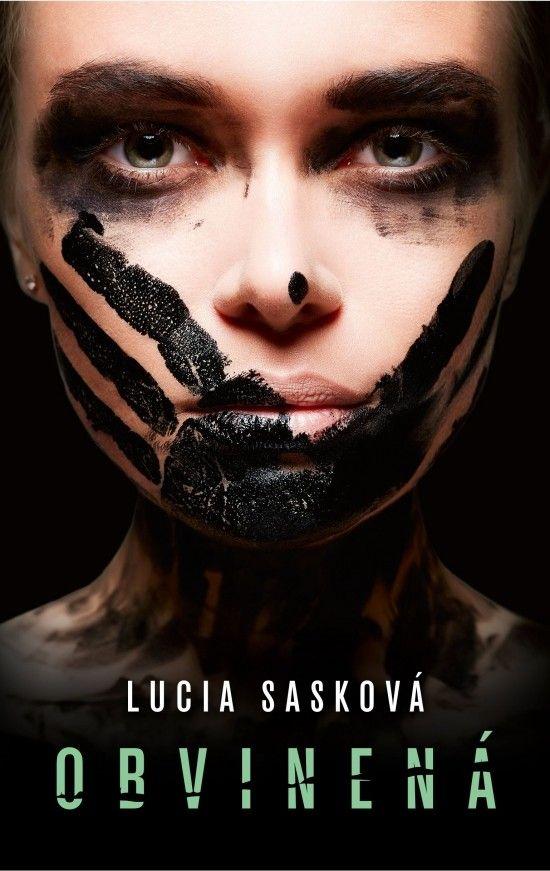 Lucia Sasková a jej nový príbeh Obvinená