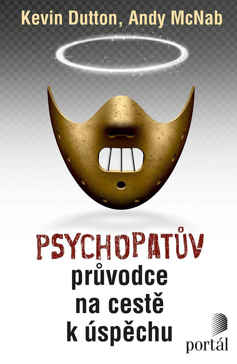 Psychopatov sprievodca na ceste k úspechu