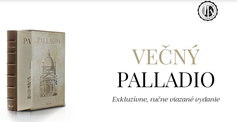 Večný Palladio. Nový luxusný kúsok nielen pre zberateľov